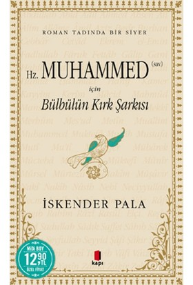 Hz. Muhammed (Sav) İçin Bülbülün Kırk Şarkısı - Midi Boy - İskender Pala
