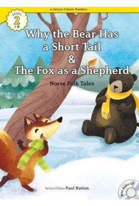 Why The Bear Has A Short Tail/The Fox As A Shepherd +Cd (Ecr Level 2)