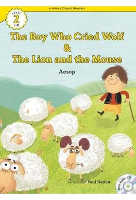 The Boy Who Cried Wolf/The Lion And The Mouse +Cd (Ecr Level 2)