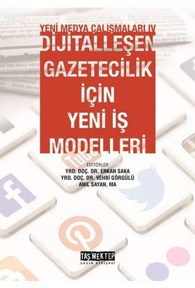 Yeni Medya Çalışmaları 4 (Dijitalleşen Gazetecilik İçin Yeni İş Modelleri)