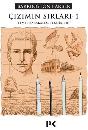 Çizimin Sırları – 1 Temel Karakalem Teknikleri - Barrington Barber