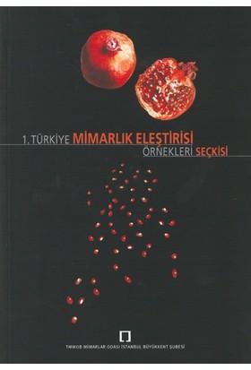 1.Türkiye Mimarlık Eleştirisi Örnekleri Seçkisi