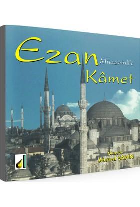 Ezan Kamet CD