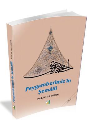 Peygamberimizin Şemaili (Karton Kapak)