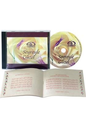 Seyreyle Güzel CD
