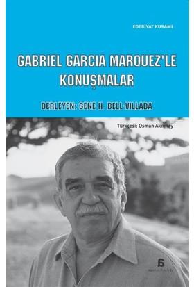 Gabriel Garcia Marquez'Le Konuşmalar