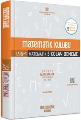 Matematik Kulübü Lys-1 Matematik 5 Kolay Deneme