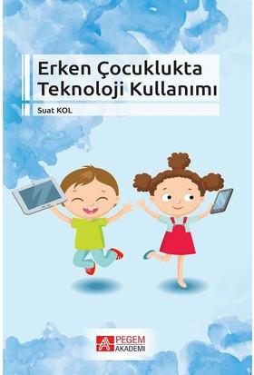 Erken Çocuklukta Teknoloji Kullanımı