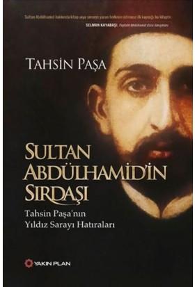 Sultan Abdülhamid'in Sırdaşı - Tahsin Paşa