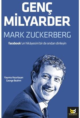 Genç Milyarder:Kendi Sözlerinden Mark Zuckerberg