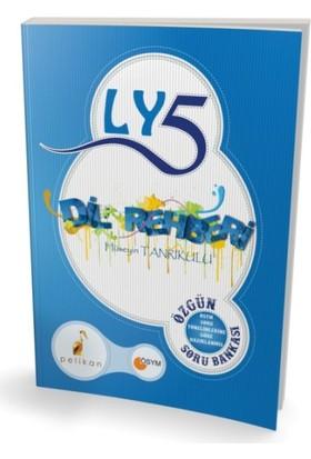 LYS 5 Dil Rehberi Özgün Soru Bankası