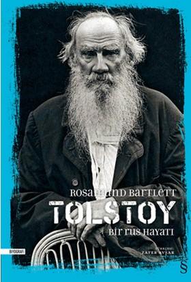 Tolstoy: Bir Rus Hayatı