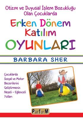 Erken Dönem Katılım Oyunları - Barbara Sher