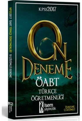2017 ÖABT Türkçe Öğretmenliği Tamamı Çözümlü 10 Deneme