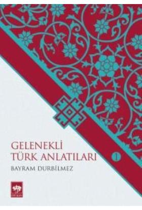 Gelenekli Türk Anlatıları