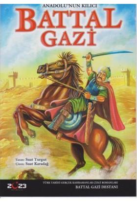 Anadolunun Kılıcı Battal Gazi