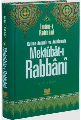 Kelime Anlamlı Ve Açıklamalı Mektubatı Rabbani Tercümesi 1 - İmam-ı Rabbani
