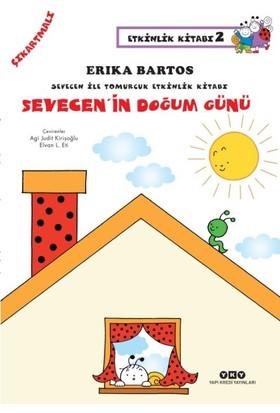 Sevecen ile Tomurcuk Etkinlik Kitabı 2 Sevecen'in Doğum Günü