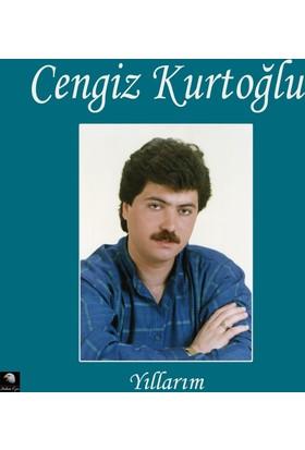 Cengiz Kurtoğlu - Yıllarım - Plak
