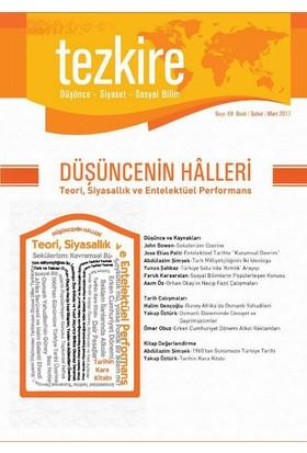 Tezkire Dergisi Sayı: 59Düşüncenin Halleri: Teori, Siyasallık Ve Entellektüel Performans