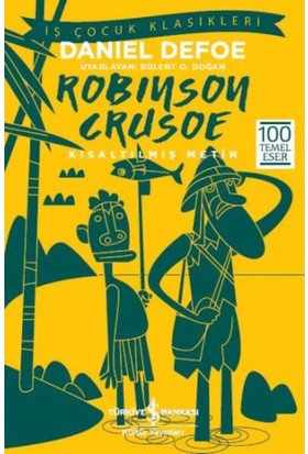 Robinson Crusoe (Kısaltılmış Metin) - Daniel Defoe