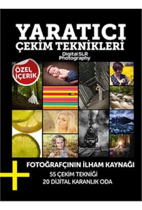 Yaratıcı Çekim Teknikleri: Fotoğrafçının İlham Kaynağı 55 Çekim Tekniği 20 Dijital Karanlık Oda - İsa Akalın