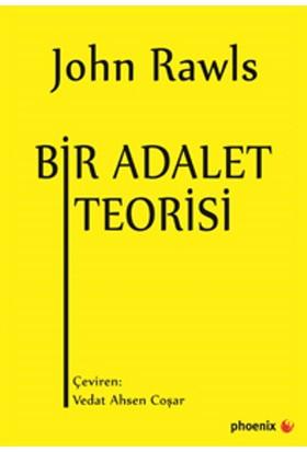 Bir Adalet Teorisi - John Rawls