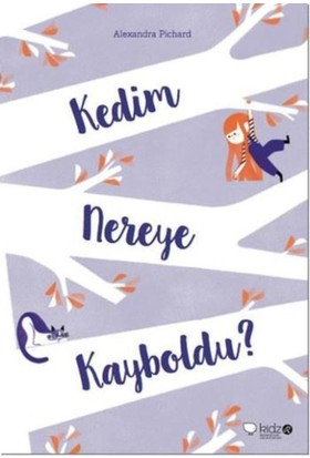 Kedim Nereye Kayboldu - Alexandra Pichard