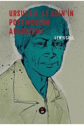 Ursula K.Le Guinin Postmodern Anarşizmi