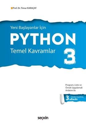 Python 3: Temel Kavramlar - Timur Karaçay