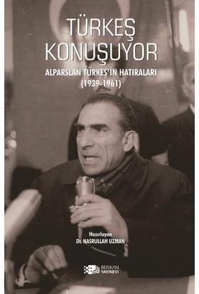 Türkeş Konuşuyor