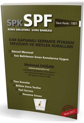 SPK - SPF Dar Kapsamlı Sermaye Piyasası Mevzuatı ve Meslek Kuralları Konu Anlatımlı Soru Bankası 1001 - Mehmet Doğan
