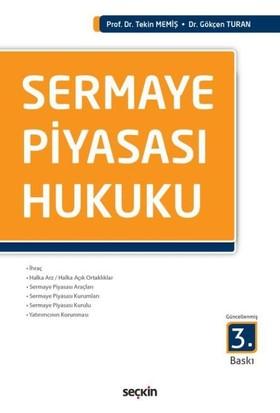 Sermaye Piyasası Hukuku - Tekin Memiş