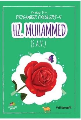 Çocuklar İçin Peygamber Öyküleri-5: Hz.Muhammed (S.A.V)