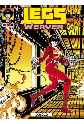 Legs Weaver Çözücü