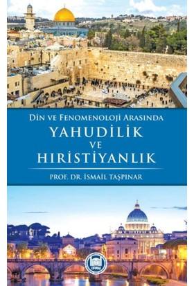 Din ve Fenomenoloji Arasında Yahudilik ve Hiristiyanlık