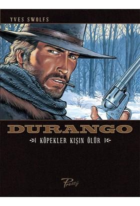 Durango 1 - Köpekler Kışın Ölür - Western Çizgi Roman