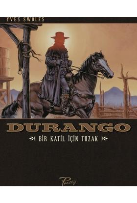 Durango 3 - Bir Katil İçin Tuzak - Western Çizgi Roman