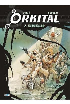 Orbital 2 - Kırıklar - Bilim Kurgu Çizgi Roman