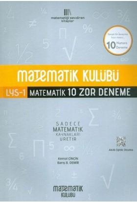 Matematik Kulübü Lys 1 Matematik 10 Zor Deneme - Kemal Çinçin