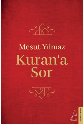 Kuran'a Sor (Ciltli)