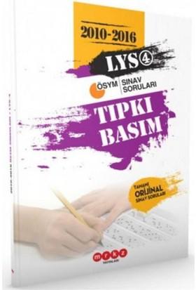 Merkez LYS 4 Tıpkı Basım 2010-2016