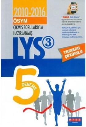 Merkez LYS 3 Çıkmış Sorularıyla Tamamı Çözümlü 5 Deneme 2010-2016