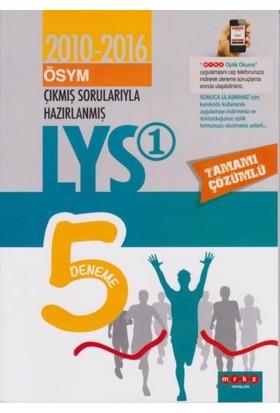 Merkez LYS 1 Çıkmış Sorularla Hazırlanmış 5 Deneme 2010-2016