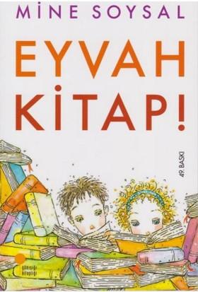 Eyvah Kitap! - Mine Soysal