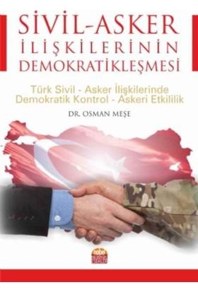 Siyaset-Asker İlişkilerinin Demokratikleşmesi