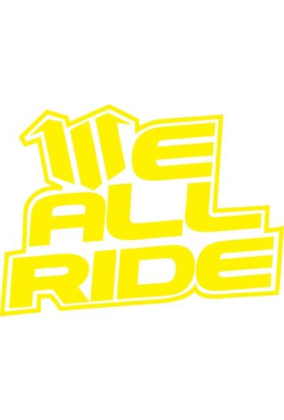 Smoke Ve All Ride Sticker