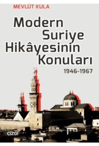 Modern Suriye Hikayesinin Konuları 1946-1967