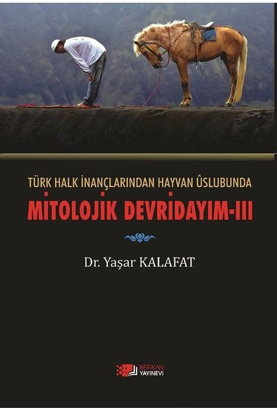 Türk Halk İnançlarından Hayvan Üslubuna Mitolojik Devirdayım III