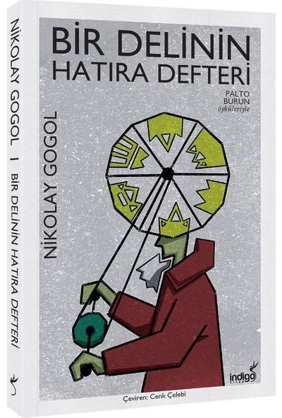 Bir Delinin Hatıra Defteri - Nikolay Gogol